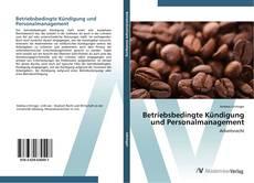 Buchcover von Betriebsbedingte Kündigung und Personalmanagement