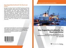 Capa do livro de Das Exportkontrollrecht für Dual-use-Güter