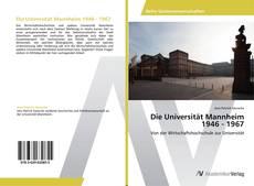Buchcover von Die Universität Mannheim 1946 - 1967