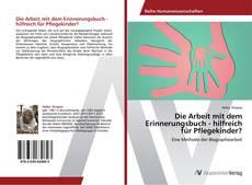 Borítókép a  Die Arbeit mit dem Erinnerungsbuch - hilfreich für Pflegekinder? - hoz