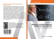 Copertina di Bayesian variable selection based on test statistics