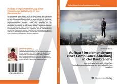 Buchcover von Aufbau / Implementierung einer Compliance Abteilung in der Baubranche