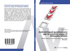 Buchcover von Android-based questionnaire app to examine usage of Wikipedia Mobile