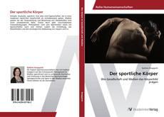 Bookcover of Der sportliche Körper