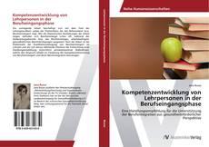 Portada del libro de Kompetenzentwicklung von Lehrpersonen in der Berufseingangsphase