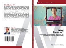 Bookcover of (Was) Guckst du?