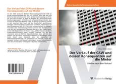 Buchcover von Der Verkauf der GSW und dessen Konsequenzen auf die Mieter