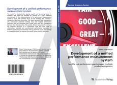 Bookcover of Development of a unified performance measurement system