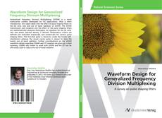 Bookcover of Waveform Design for Generalized Frequency Division Multiplexing