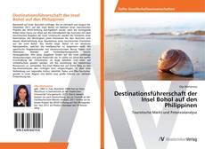 Buchcover von Destinationsführerschaft der Insel Bohol auf den Philippinen