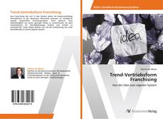 Bookcover of Trend-Vertriebsform Franchising
