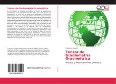 Copertina di Tensor de Gradiometría Gravimétrica