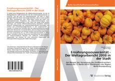 Bookcover of Ernährungssouveränität - Der Weltagrarbericht 2008 in der Stadt