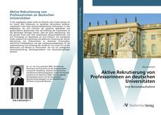 Borítókép a  Aktive Rekrutierung von Professorinnen an deutschen Universitäten - hoz