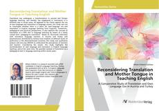 Copertina di Reconsidering Translation and Mother Tongue in Teaching English