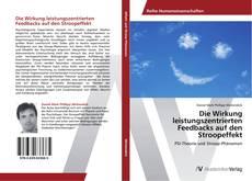 Portada del libro de Die Wirkung leistungszentrierten Feedbacks auf den Stroopeffekt