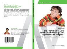 Buchcover von Die Therapie der Lese-Rechtschreibstörung - eine logopädische Aufgabe?