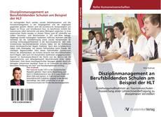 Обложка Disziplinmanagement an Berufsbildenden Schulen am Beispiel der HLT