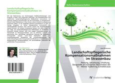 Portada del libro de Landschaftspflegerische Kompensationsmaßnahmen im Strassenbau