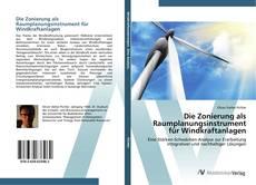 Buchcover von Die Zonierung als Raumplanungsinstrument für Windkraftanlagen