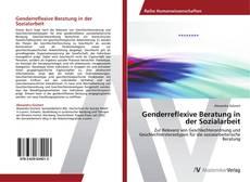 Portada del libro de Genderreflexive Beratung in der Sozialarbeit