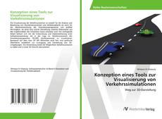 Buchcover von Konzeption eines Tools zur Visualisierung von Verkehrssimulationen
