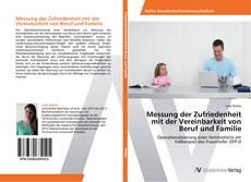 Portada del libro de Messung der Zufriedenheit mit der Vereinbarkeit von Beruf und Familie