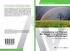 Portada del libro de Verwendung von Pflanzen der Steppe in ornamentalen Staudenpflanzungen