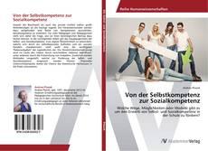 Buchcover von Von der Selbstkompetenz zur Sozialkompetenz