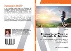 Capa do livro de Demografischer Wandel im (Gesundheits-) Tourismus