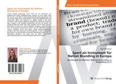 Bookcover of Sport als Instrument für Nation Branding in Europa