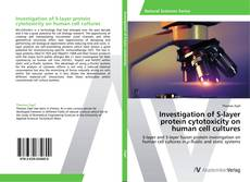 Bookcover of Investigation of S-layer protein cytotoxicity on human cell cultures