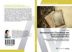 Couverture de Dandyistische Charaktere der deutschsprachigen Dekadenzliteratur