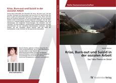 Обложка Krise, Burn-out und Suizid in der sozialen Arbeit