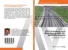 Borítókép a  EVTZ-Gründung nach Beendigung eines EU-INTERREG-Projekts - hoz