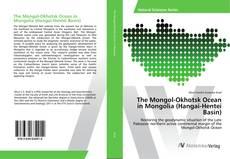Buchcover von The Mongol-Okhotsk Ocean in Mongolia (Hangai-Hentei Basin)