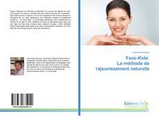 Bookcover of Face-Kido La méthode de rajeunissement naturelle