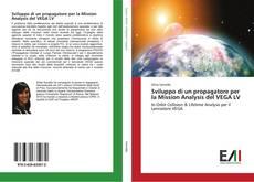 Обложка Sviluppo di un propagatore per la Mission Analysis del VEGA LV