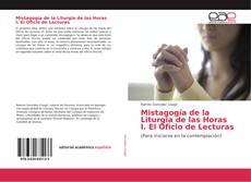 Copertina di Mistagogía de la Liturgia de las Horas I. El Oficio de Lecturas