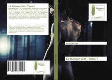 Обложка Le Buisson d'or - Tome 1