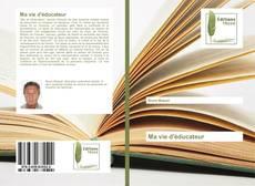Capa do livro de Ma vie d'éducateur