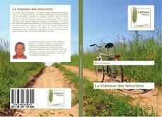 Bookcover of La tristesse des lémuriens