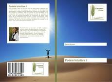 Poésie Intuitive I kitap kapağı
