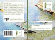 Bookcover of Le vase bleu