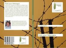 Bookcover of Partir pour l'Allemagne