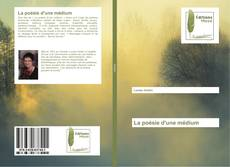 Bookcover of La poésie d'une médium
