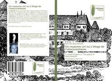 Bookcover of Un royaume uni ou L'éloge de l'obscurantisme