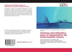 Portada del libro de Sistema microfluídico para el diagnóstico de enfermedad celíaca