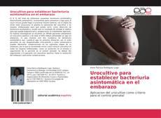 Borítókép a  Urocultivo para establecer bacteriuria asintomática en el embarazo - hoz