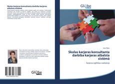 Skolas karjeras konsultanta darbība karjeras atbalsta sistēmā kitap kapağı